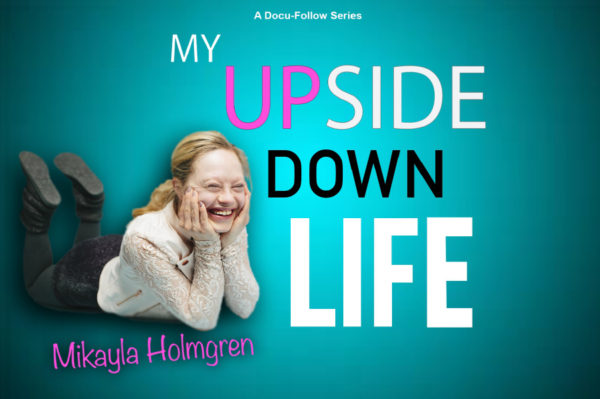 My Upside Down Life